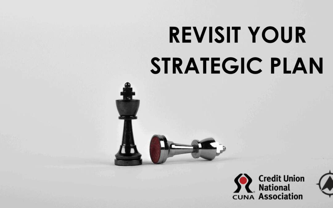 Revisit Your Strategic Plan