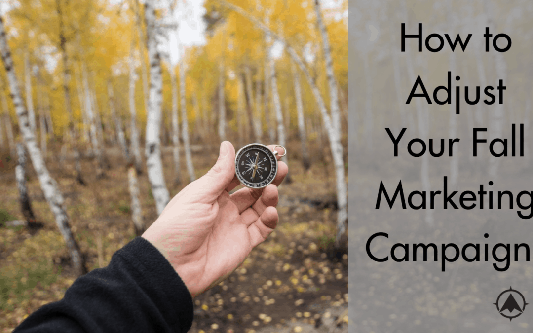 How To Adjust Your Fall Marketing Campaigns