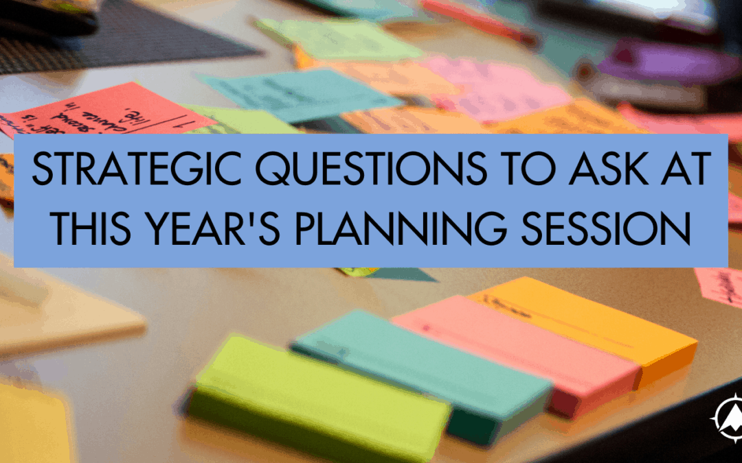 strategic questions for any planning session
